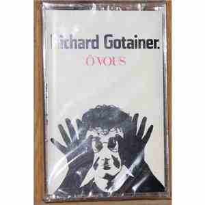 Richard Gotainer - Ô Vous