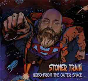 Stoner Train - Hobo From The Outer Space