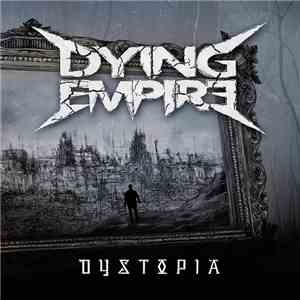 Dying Empire - Dystopia