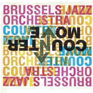 Brussels Jazz Orchestra - Countermove
