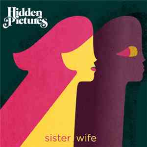 Hidden Pictures - Sister Wife