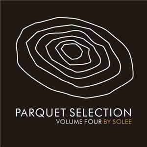 Various - Parquet Selection Volume Four By Solee