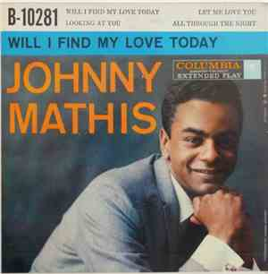 Johnny Mathis - Will I Find My Love Today