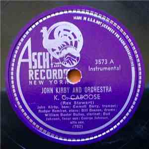 John Kirby And Orchestra - K.C. Caboose / John Kirby Special