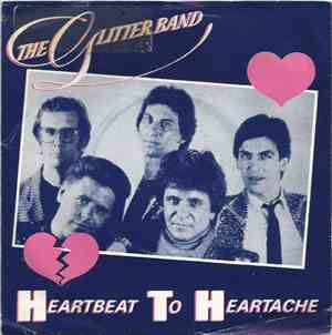 The Glitter Band - Heartbeat To Heartache